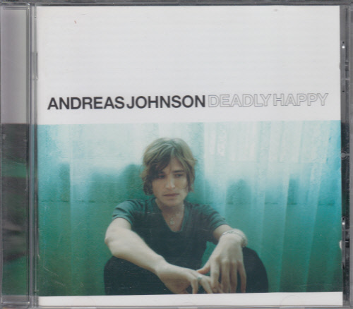 Andreas Johnson - Deadly happy