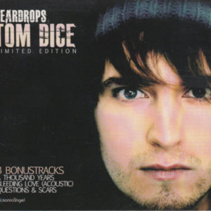 Tom Dice - Teardrops limited