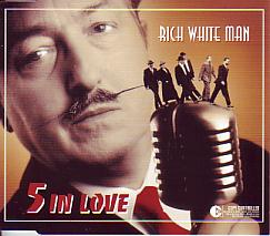 5 In Love - Rich White Man (Austria 2004 CDSI)