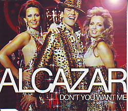 Alcazar - Don't You Want Me (Related  CDSI)