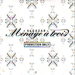 Alcazar - Menage A Trois (Related  CDSI)