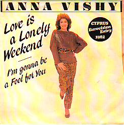 Anna Vissi - Love Is A Lonely Weekend (Cyprus 1982 SI)