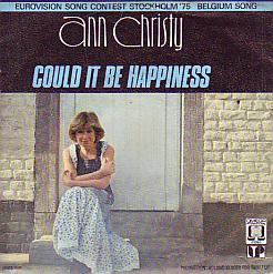 Ann Christy - Could It Be Happiness (Belgium 1975 SI)