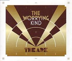 The Ark - The Worrying Kind (Sweden 2007 CDSI)