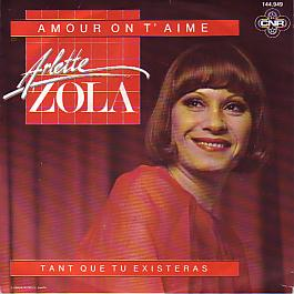 Arlette Zola - Amour On T'aime (Switzerland 1982 SI)