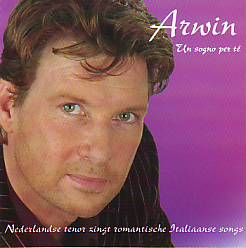 Arwin Kluft - Un Sogno Per Te (Netherlands 2006 CD)