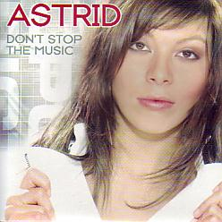 Astrid - Don't Stop The Music (Belgium 2004 CDSI)