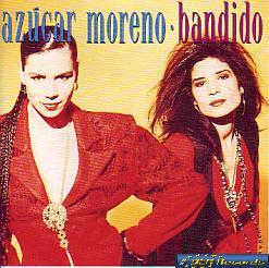 Azucar Moreno - Bandido (Spain 1990 CD)