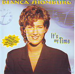 Bianca Shomburg - It's My Time (Germany 1997 CD)