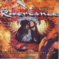 Bill Whelan - Riverdance (Related 1995 CD)