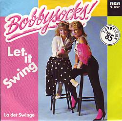 Bobbysocks - Let It Swing (Norway 1985 SI)