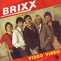 Brixx - Video Video (Denmark 1982 SI)