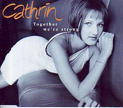 Cathrin - Together We're Strong (Germany 1999 CDSI)