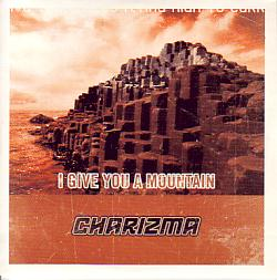 Charizma - I Give You A Mountain (Estonia 2004 CDSI)