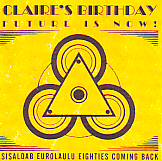 Claire's Birthday ( Rufus ) - Future Is Now (Estonia 2003 CD)