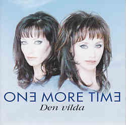 One More Time - Den Vilda (Sweden 1996 CD)