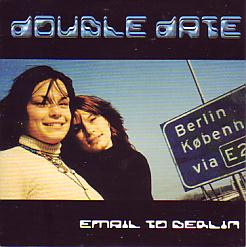 Double Date - Email To Berlin (Netherlands 1999 CDSI)