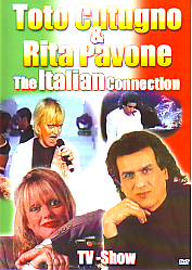 Toto Cutugno &  Rita Pavone - The Italian Connection (Italy 2005 DVD)