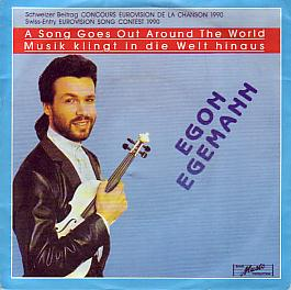 Egon Egemann - A Song Goes Out Around Th (Switzerland 1990 SI)