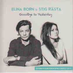 Elina Born & Stig Rasta - Goodbue To Yesterday (Estonia 2015 CDSI)
