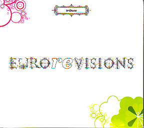 Various Artists - Eurorevisions (Cover versions 2006 CD)