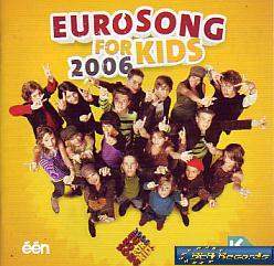 Various Artists - Eurosong For Kids 2006 (Junior Song Contest 2006 CD)