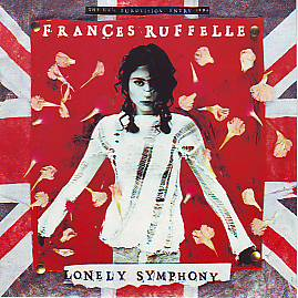 Frances Ruffelle - Lonely Symphony (United Kingdom 1994 SI)