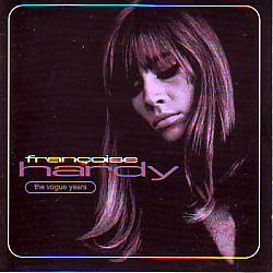 Francoise Hardy - The Vogue Years (Monaco 1963 CD)