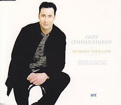 Gary O'shaughnessy - Without Your Love (Ireland 2001 CDSI)