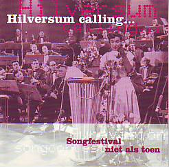 Various Artists - Hilversum Calling (Various 2000 CD)