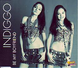 Indiggo - Be My Boyfriend (Romania 2006 CDSI)