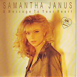 Samantha Janus - A Message To Your Heart (United Kingdom 1991 SI)