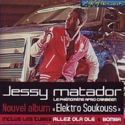 Jessy Matador - Elektro Soukouss (France 2010 CD)