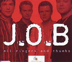 J.o.b. - All Fingers And Thumbs (Austria 2003 CDSI)