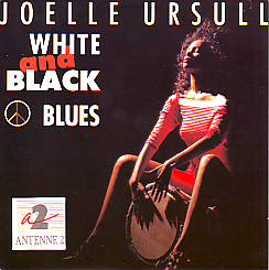 Joelle Ursull - White & Black Blues (France 1990 SI)