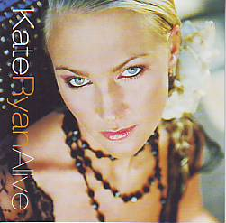 Kate Ryan - Alive (Belgium 2006 CD)