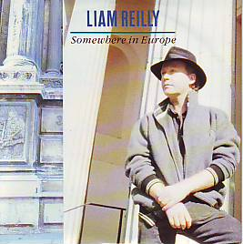 Liam Reilly - Somewhere In Europe (Ireland 1990 SI)