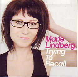 Marie Lindberg - Trying To Recall (Sweden 2007 CDSI)