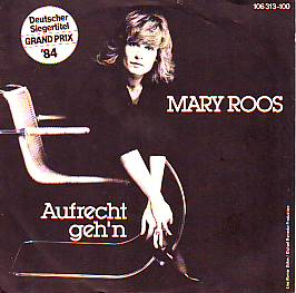 Mary Roos - Aufrecht Geh'n (Germany 1984 SI)
