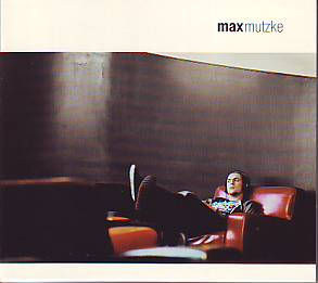 Max - Max Mutzke (Germany 2004 CD)