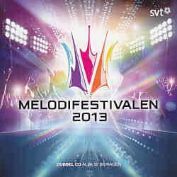 Various Artists - Melodifestivalen 2013 (Sweden 2013 CD)