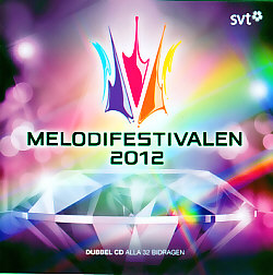 Various Artists - Melodifestivalen 2012 (Sweden 2012 CD)