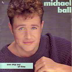 Michael Ball - One Step Out Of Time (United Kingdom 1992 SI)