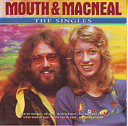 Mouth & Macneal - The Singles (Netherlands 1974 CD)