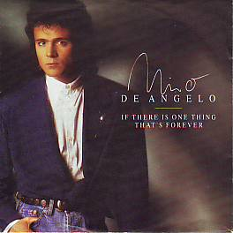 Nino De Angelo - If There Is One Thing (Germany 1989 SI)