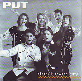 Put - Don't Ever Cry (Croatia 1993 SI)