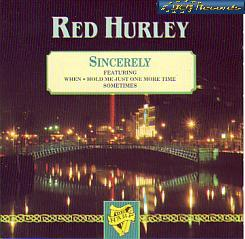 Red Hurley - Sincerely (Ireland 1976 CD)
