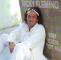 Ricky Fleming - Van Toen Tot Nu (Cover versions 2006 CD)