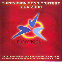 Various Artists - Eurovision Songcontest Riga 2003 (Eurovision 2003 CD)