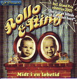 Rollo & King - Midt I En Lobetid (Denmark 2001 CD)
